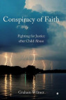 Conspiracy of Faith – Fighting for Justice after Child Abuse